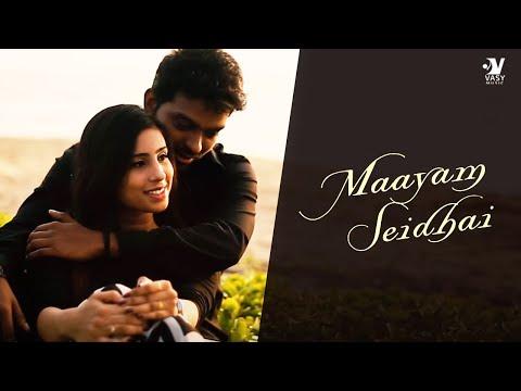 Maayam Seidhai - Tamil Album Song 2018 | Uyire Media