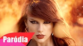 Taylor Swift - Bad Blood ft. Kendrick Lamar (Paródia/Redublagem)