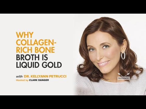 Dr. Kellyann Petrucci | Why Collagen-Rich Bone Broth is Liquid Gold