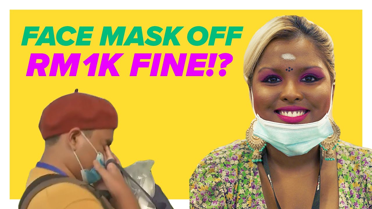 RM1,000 Fine For Not Wearing Face Mask Properly?!