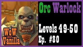 Literally complete a quest by providing toilet paper. Ep. #80 [Vanilla World of Warcraft Let's Play]