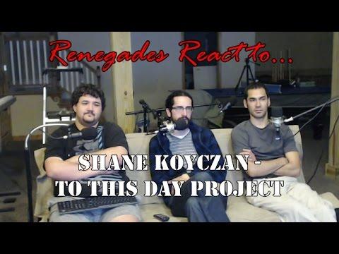 Renegades React to... To This Day Project - Shane Koyczan