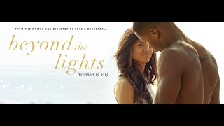 Beyond The Lights 7/10 STARS! + Unusual Poster Location?