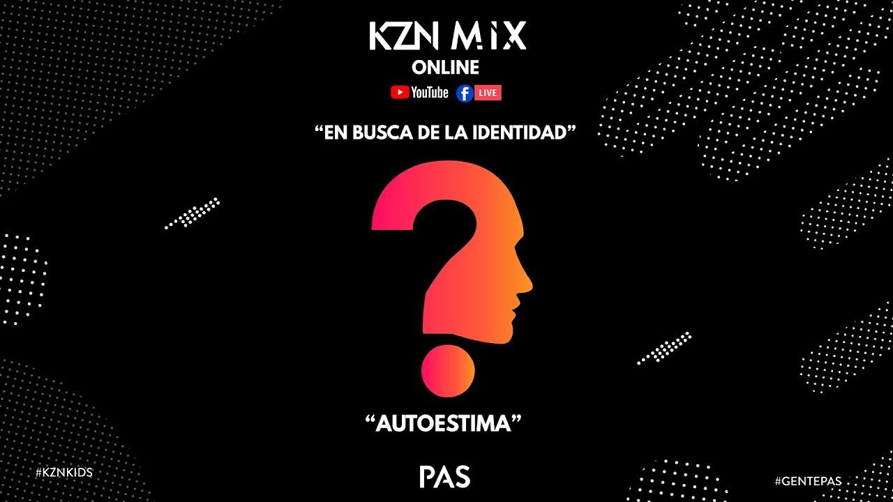 KZN Mix Online - En busca de la identidad - Autoestima