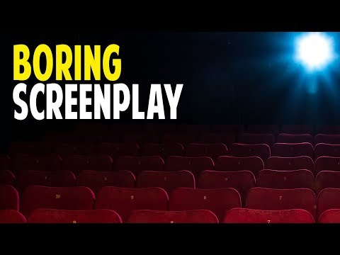 42 Ways To Avoid Writing A Boring Screenplay