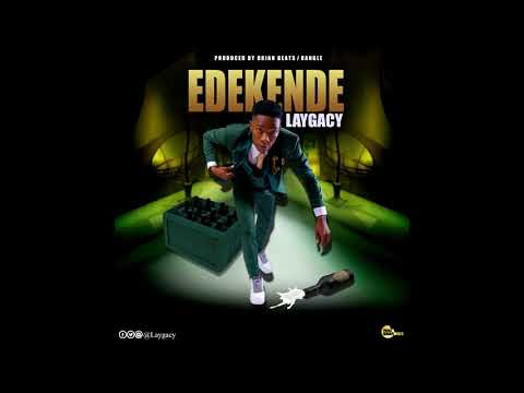 Laygacy - Edekende (Official Audio)