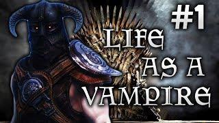 Skyrim Life as a Vampire Episode 1   Thrall