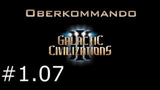 Galactic Civilizations 3 #1.07 - Oberkommando (Let