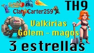 Clan Carter 259 Clash of Clans 3 estrellas TH9 Valquirias lvl3 y Golem   Rey 15 Reyna 20