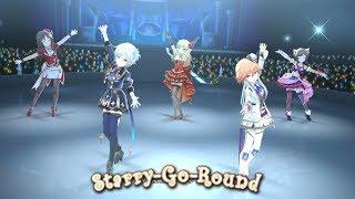 「デレステ」Starry-Go-Round (Game ver.) 姫川友紀、大槻唯、前川みく、アナスタシア、二宮飛鳥 SSR