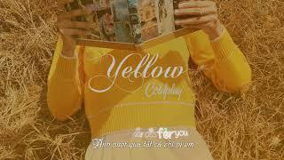    Lyric + Vietsub    Yellow - Coldplay