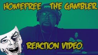 Home Free |  The Gambler | REACTION VIDEO