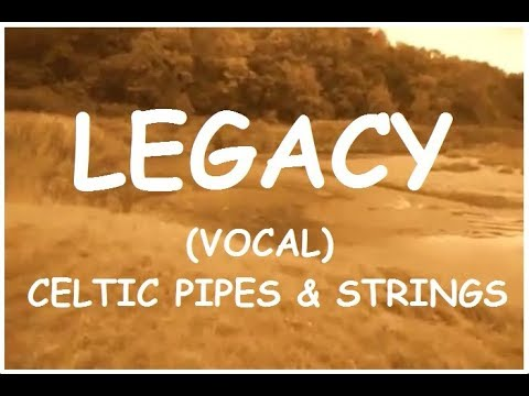 Legacy (Vocal) Celtic Pipes & Strings.  Scene - Rhymney River, Cardiff, Wales, UK.