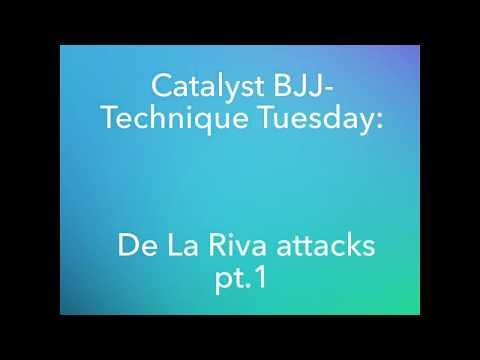 Catalyst BJJ - Technique Tuesday: De la Riva guard attacks (part one)