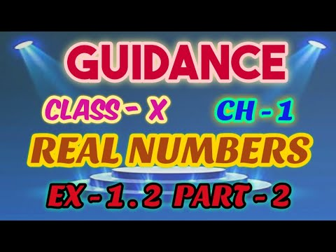 CLASS 10TH * REAL NUMBERS * CH-1 * EX- 1.2 * PART-2 * NCERT* RBSE* GUIDANCE BY RISHI RAJ SIR