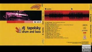 DJ Tapolsky - Drum And Bass Vol.6 (2002) Full Album