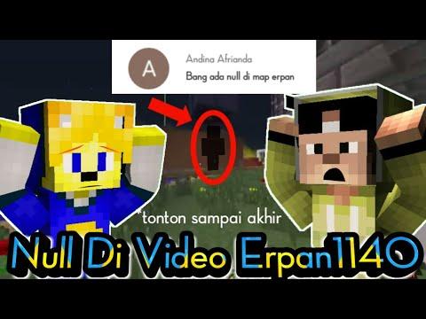 BENARKAH ADA NULL DI VIDEO ERPAN1140 ??? INI JAWABANNYA...