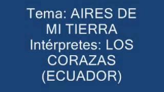 AIRES DE MI TIERRA-LOS CORAZAS.wmv