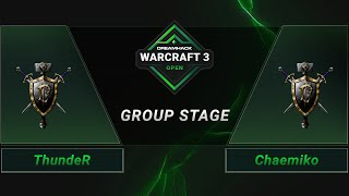 WC3 - ThundeR vs. Chaemiko - Groupstage - DreamHack WarCraft 3 Open: Summer 2021 - Asia