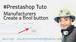 Prestashop tutoriel :  Ajouter un bouton activé dans les Marques [FR] 🤔