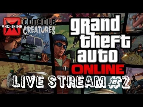 GTA V GTA 5 Online Multiplayer LIVESTREAM #2 [HD] [Xbox360/PS3]