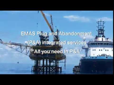 Plug and Abandonment - EMAS Energy