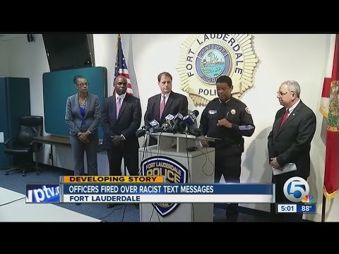 Three Fort Lauderdale Police Officers fired over racist texts