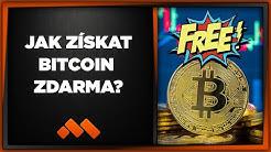 Jak Získat Bitcoin Zdarma? (Nezbohatneš)