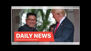 Daily News - Trump says he trusts Kim Jong Un and has good chemistry with him