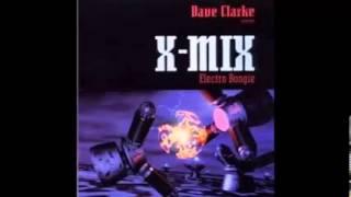 Dave Clarke X-MIX (Electro Boogie) Detroit Techno