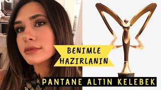 Pantene Altın Kelebek Ödülleri l BENİMLE HAZIRLANIN