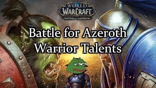 Battle for Azeroth - Arms Warrior Talents - Rageless! (SOUND FIXED VID IN DESCRIP/COMMENTS)