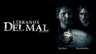 Trailer Libranos del Mal