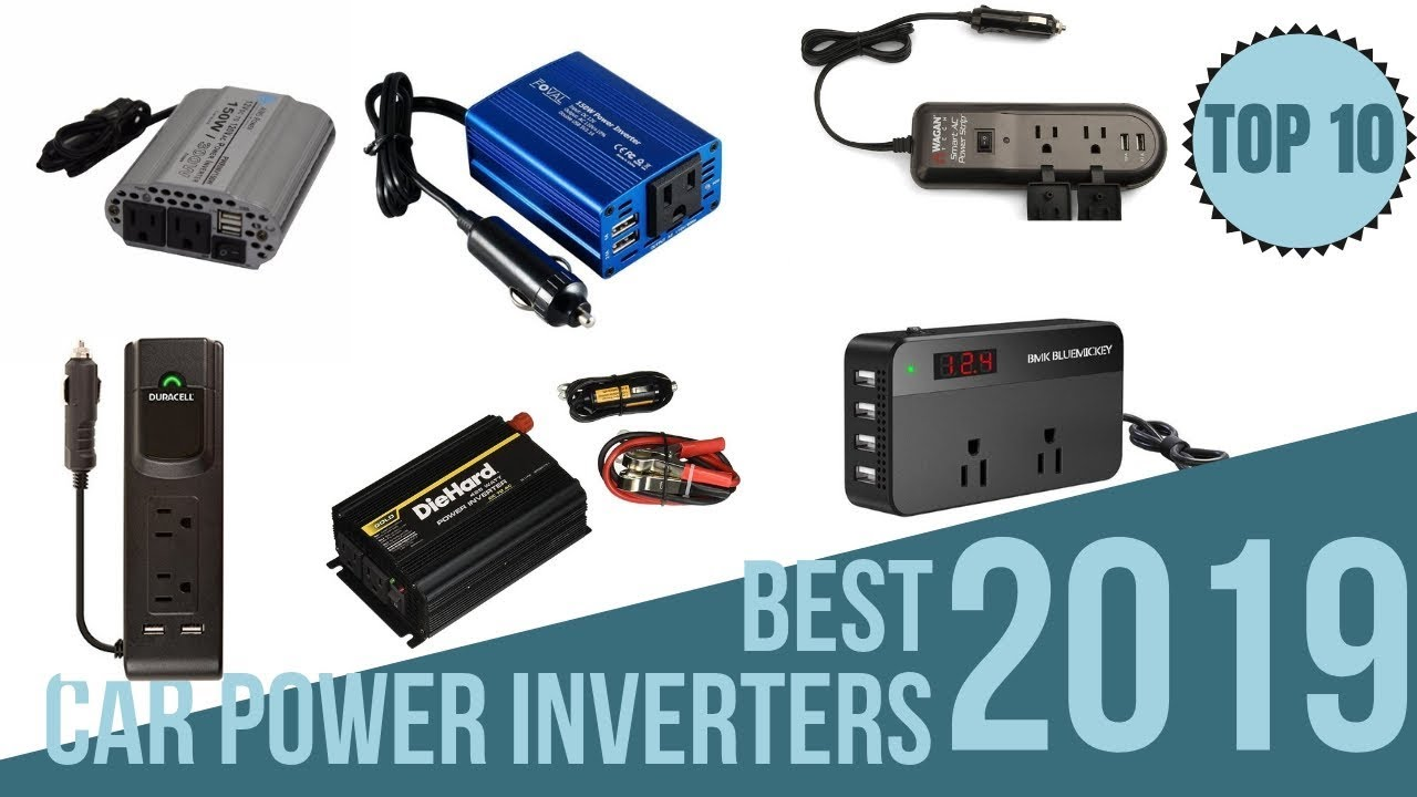 Top 10 Best Car Power Inverters On 2019 Charge Everything You Want In Your Car Youtube
