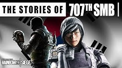 The Stories of the 707th SMB || Story / Lore || Rainbow Six Siege