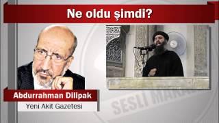Abdurrahman Dilipak : Ne oldu şimdi?