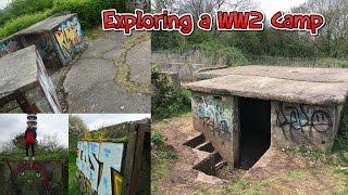 Exploring an Abandoned WW2 Camp
