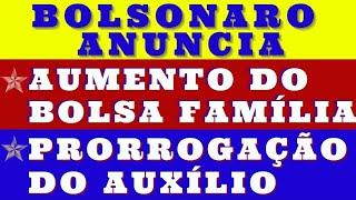 Bolsonaro anuncia aumento do bolsa família e a prorrogação do auxílio emergencial.