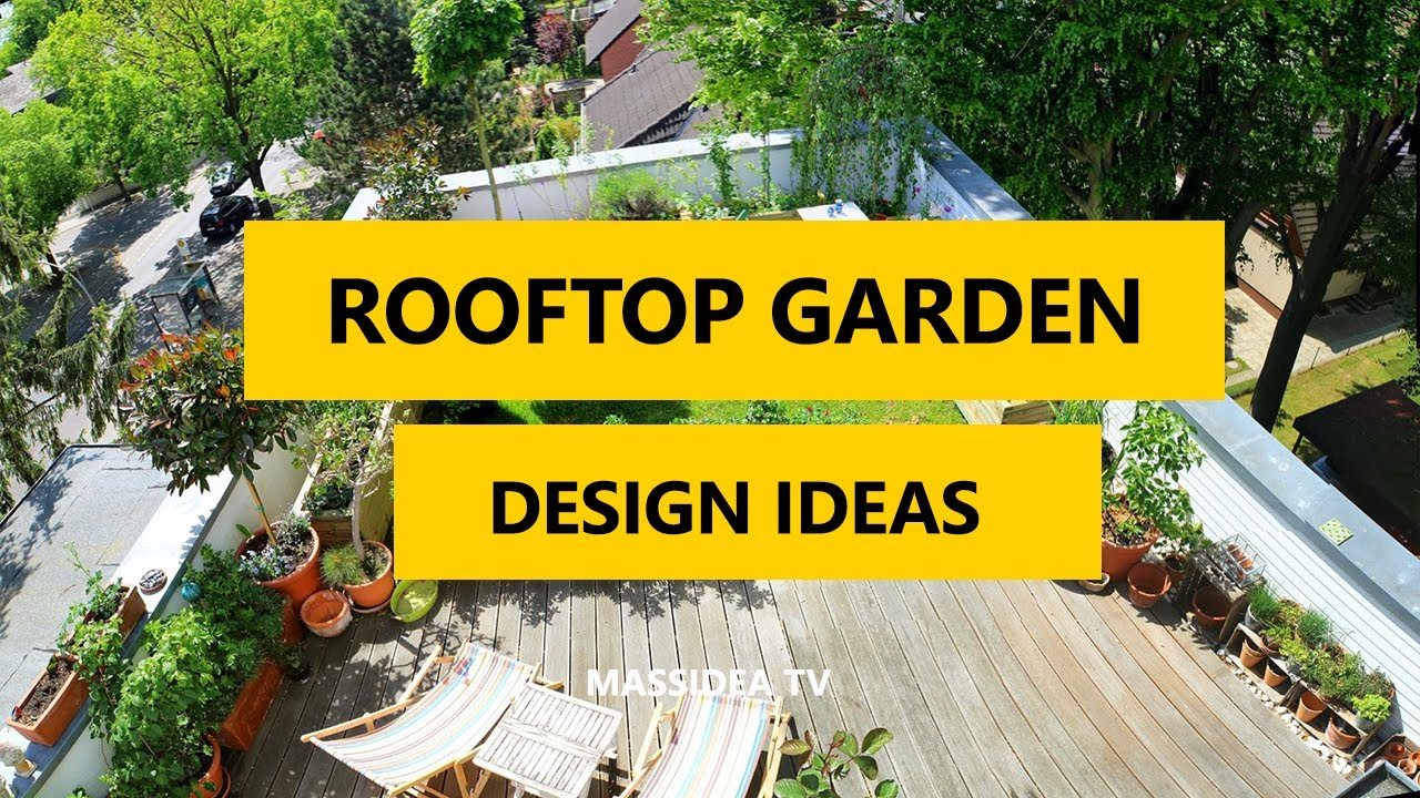 50+ Amazing Rooftop Garden Terrace Design Ideas 2017 - YouTube