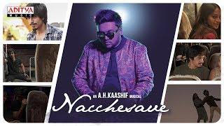 Nacchesave Independent Song || AH Kaashif  || Shariq Hassan, Bhavani Sre