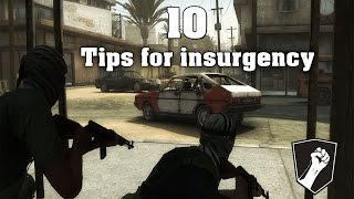 10 Tips for a Better Insurgency Experience