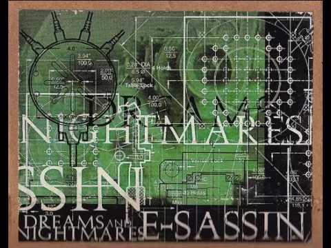 E-Sassin - Dreams and Nightmares