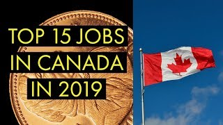 Top 15 jobs in Canada in 2019 | apply now |