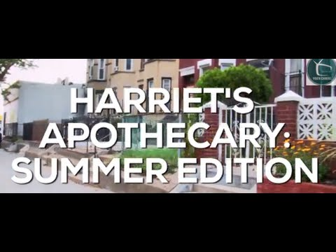 Harriet's Apothecary: Summer Edition