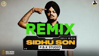 Sidhu Son Remix | Sidhu Moose Wala | The Kidd | Moosetape | Ft. P.B.K Studio