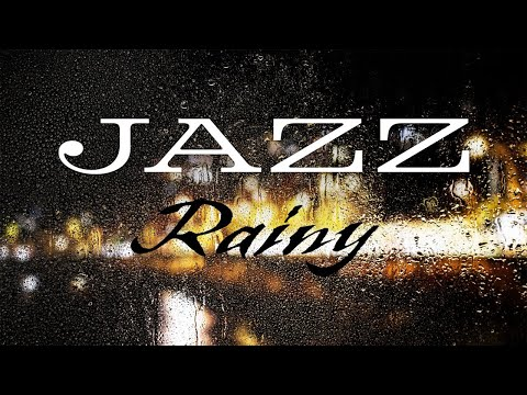 Rainy JAZZ Music - Relaxing Piano JAZZ Music for Calm & Stress Relief