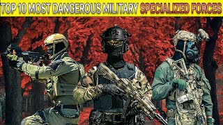 Top 10 Most Dangerous Military Special Forces