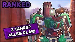 3 Tanks? Alles klar! • Overwatch 3-Stack Ranked