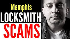 Locksmith in Memphis Scams | WARNING !! Scam Artists posing as locksmiths in Memphis TN
