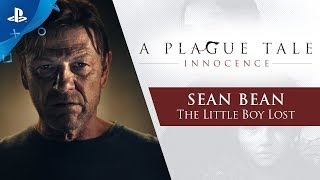 A Plague Tale : Innocence | Sean Bean - The Little Boy Lost | PS4